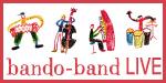bando-bando LIVE