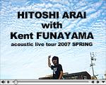 HITOSHI ARAI with Kent FUNAYAMA acoustic live tour 2007  SPRING