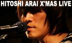 HITOSHI ARAI X'MAS LIVE
